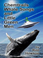 Chemtrails, Whale Songs, and Little Green Men