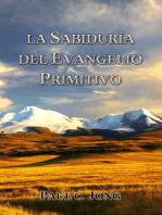 La Sabiduría del Evangelio Primitivo