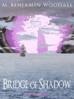 Bridge of Shadow