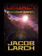 Legacy Engendered