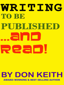 Writing to Be Published...and Read