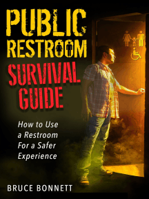 Public Restroom Survival Guide: How to Use a Restroom For a Safer Experience!