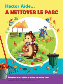 Hector Aide À Nettoyer Le Parc