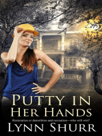 Putty in Her Hands