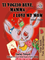 Ti voglio bene, mamma I Love My Mom (Bilingual Italian Children's Book)