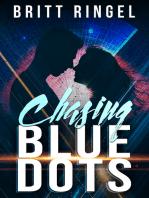 Chasing Blue Dots