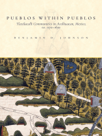 Pueblos within Pueblos: Tlaxilacalli Communities in Acolhuacan, Mexico, ca. 1272-1692