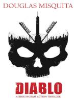 Diablo - A Kirk Ingram Action Thriller