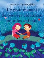 Le petit manuel de pensées créatrices pour les enfants