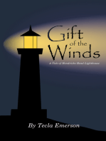 Gift of the Winds (A Tale of Hendricks Head Lighthouse)