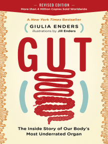 Gut: The Inside Story of Our Body's Most Underrated Organ (Revised Edition)