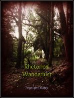 Rhetorical Wanderlust