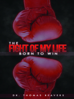 The Fight of My Life