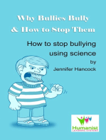 Why Bullies Bully and How to Stop Them Using Science