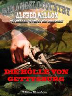 Die Hölle von Gettysburg (San Angelo Country)