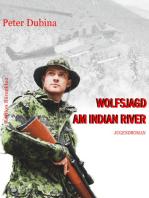 Wolfsjagd am Indian River