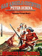 Herrscher der Apacheria Geronimo-Trilogie Band 1