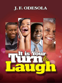 It Is Your Turn To Laugh