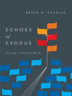 Echoes of Exodus