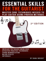 Essential Skills for the Guitarist: Master Core Techniques Needed to Play Guitar Using Proven Methods