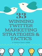 33 Winning Twitter Marketing Strategies & Tactics