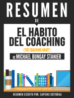 El Habito Del Coaching (The Coaching Habit) - Resumen Del Libro De Michael Bungay Stanier