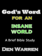 God's Word For An Insane World