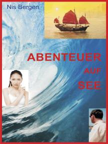 Abenteuer auf See: Schiffsbrand mitten im Atlantik, heiße Mädchen in Bangkok