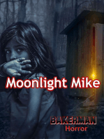 Moonlight Mike