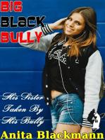 Big Black Bully