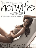 My Wife......The Hotwife Author