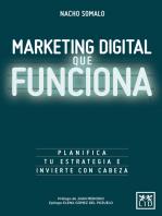 Marketing digital que funciona: Planifica tu estrategia e invierte con cabeza