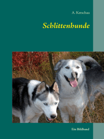 Schlittenhunde: Ein Bildband