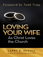 Loving Your Wife as Christ Loved the Church