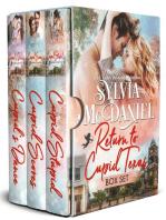 Return to Cupid, Texas Box Set Books 1-3