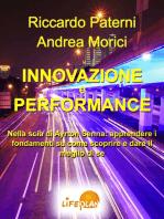 Innovazione e Performance. Nella scia di Ayrton Senna