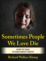 Sometimes People We Love Die