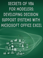 Secrets of VBA for modelers: Developing Ddecision Support Systems With Microsoft Office Excel