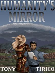 Humanity's Mirror