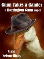 Gunn Takes a Gander