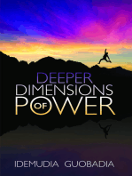 Deeper Dimensions of Power