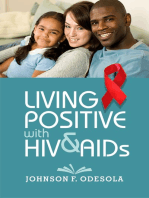 Living Positive With HIV and AIDs
