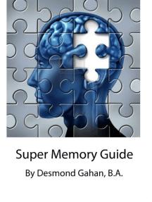 Super Memory Guide