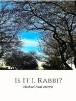 Is It I, Rabbi?