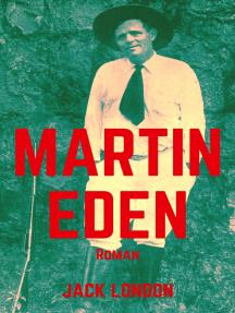 Martin Eden: Vollständige deutsche Ausgabe