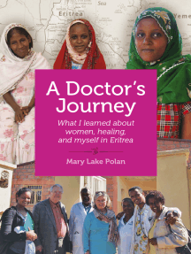 A Doctor's Journey: What I Learned About Women, Healing, and Myself in Eritrea