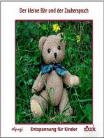 Der kleine Bär und der Zauberspruch