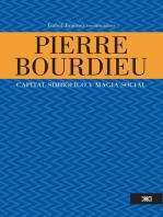 Pierre Bourdieu: capital simbólico y magia social