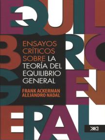 Ensayos críticos sobre la teoría del equilibrio general