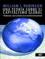 Una teoría sobre el capitalismo global: Producción, clase y Estado en un mundo transnacional